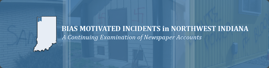 Bias Motivated Incidents in Northwest Indiana